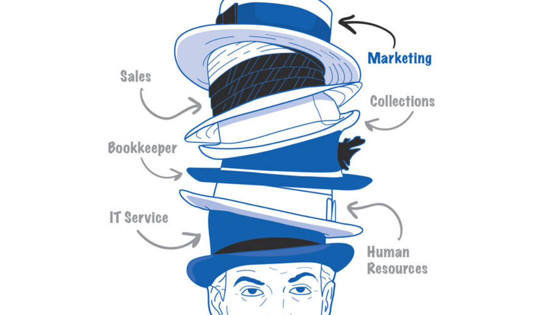Why Wearing Too Many Hats Could Be Hurting Your Business