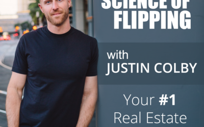 The Science of Flipping – Justin Colby